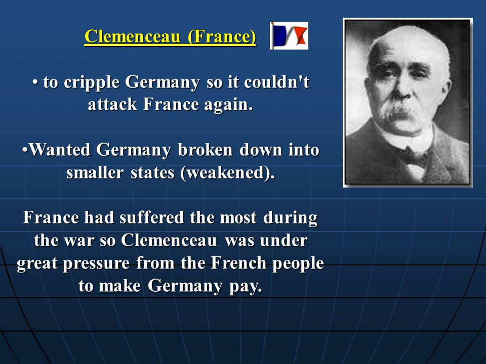 to cripple Germany so it couldn t attack France again.