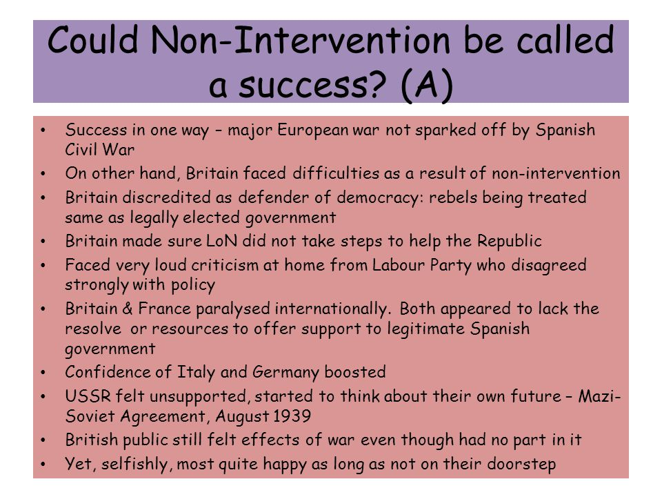 Could Non-Intervention be called a success (A)