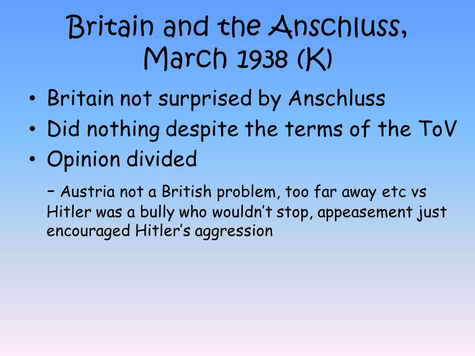 Britain and the Anschluss, March 1938 (K)