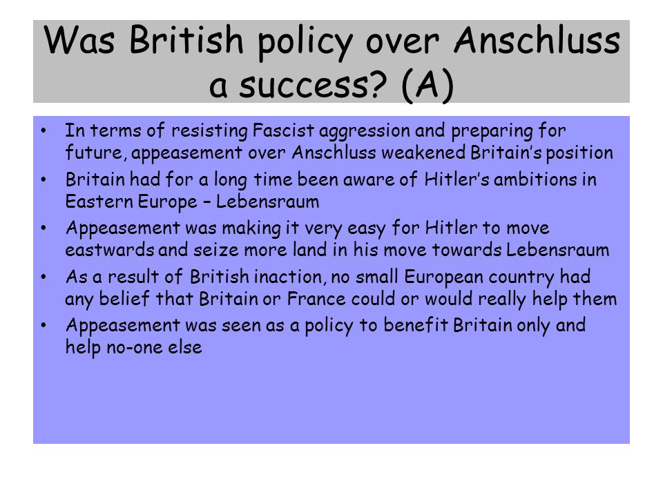 Was British policy over Anschluss a success (A)
