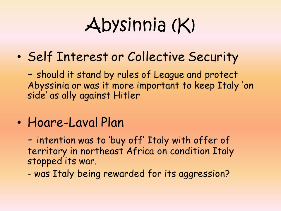 Abysinnia (K) Self Interest or Collective Security