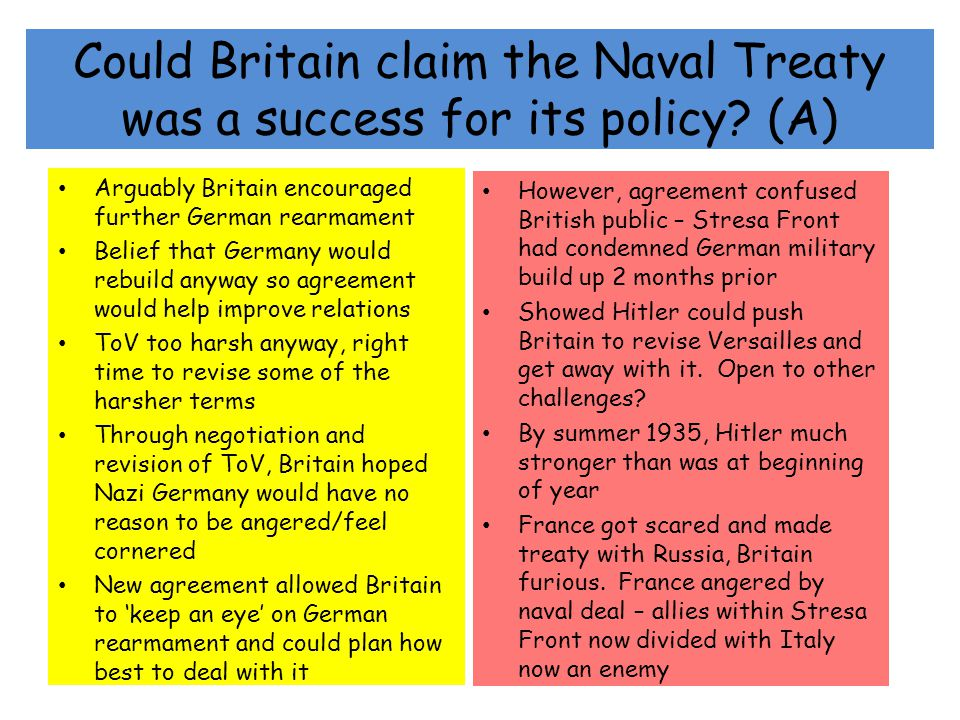 Could Britain claim the Naval Treaty was a success for its policy (A)