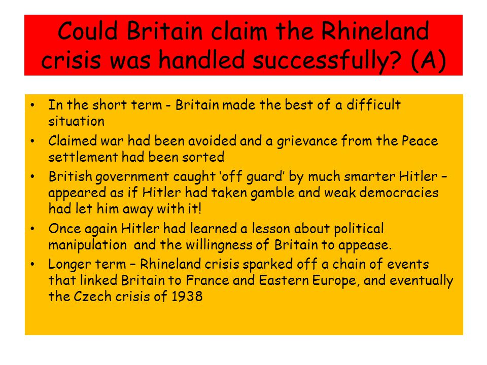 Could Britain claim the Rhineland crisis was handled successfully (A)