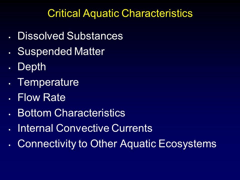 Critical Aquatic Characteristics