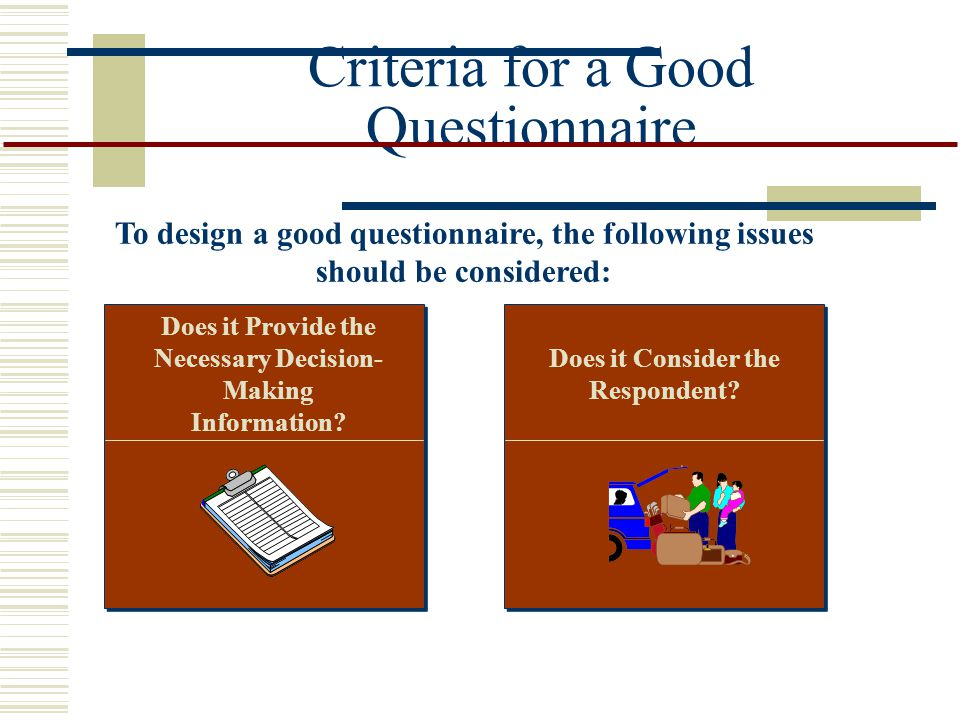 Criteria for a Good Questionnaire
