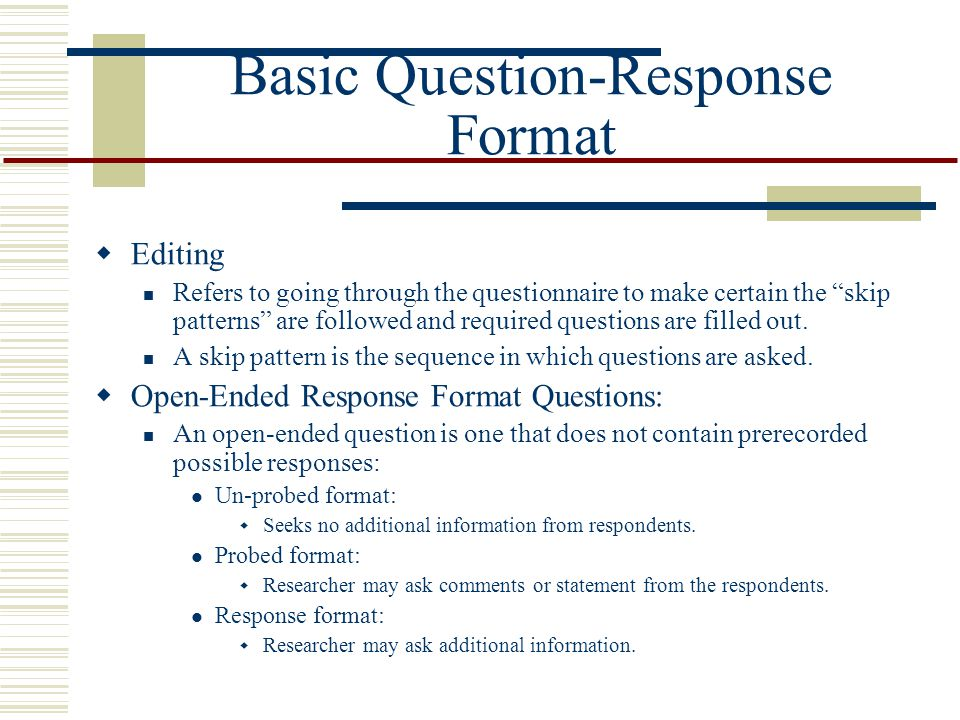 Basic Question-Response Format