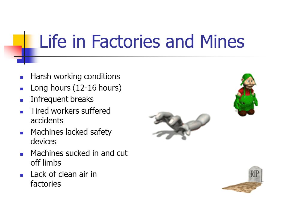 Life in Factories and Mines