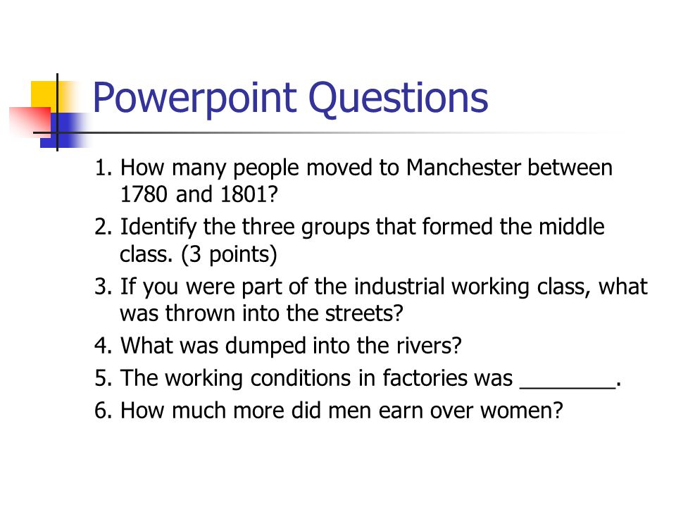 Powerpoint Questions 1. How many people moved to Manchester between 1780 and 1801