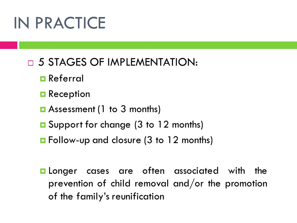 IN PRACTICE 5 STAGES OF IMPLEMENTATION: Referral Reception