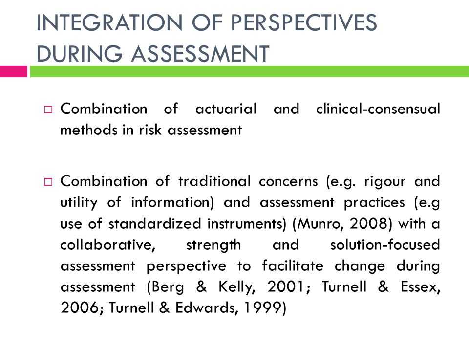 INTEGRATION OF PERSPECTIVES DURING ASSESSMENT