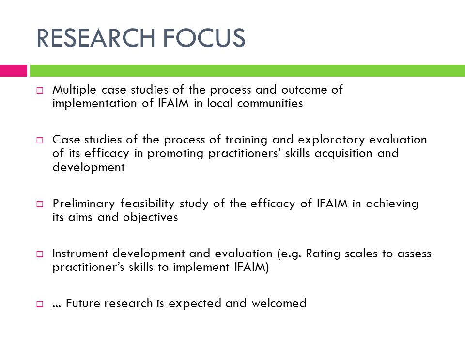 RESEARCH FOCUS Multiple case studies of the process and outcome of implementation of IFAIM in local communities.