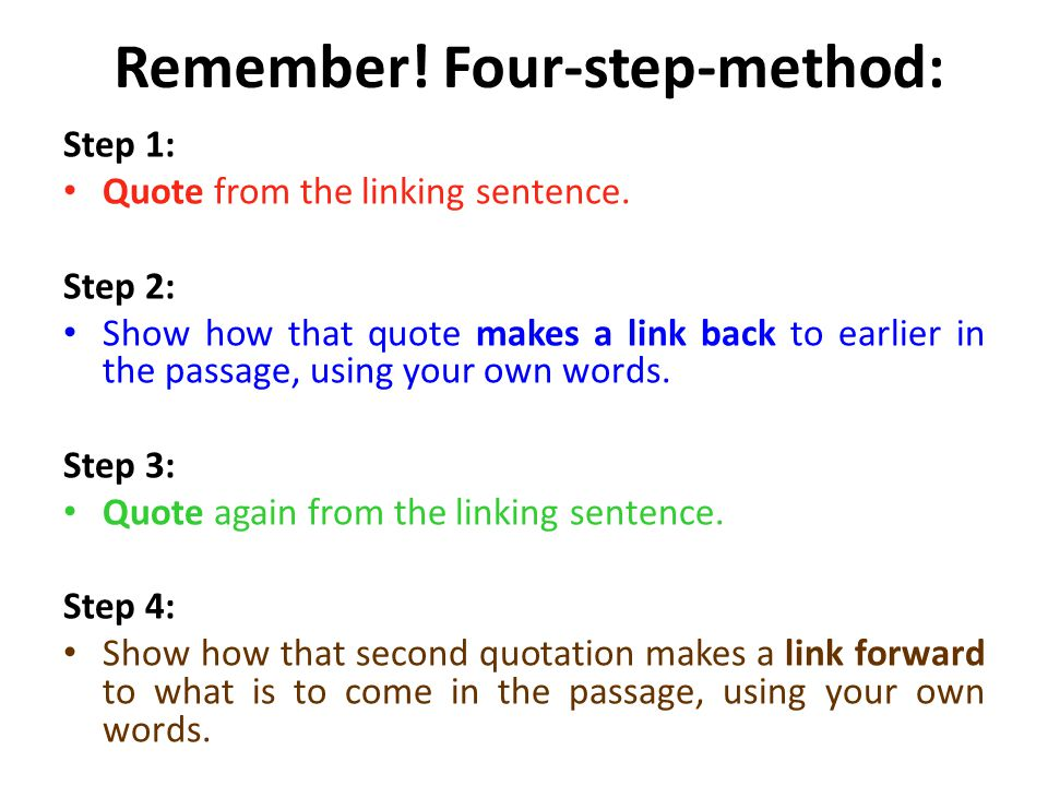 Remember! Four-step-method: