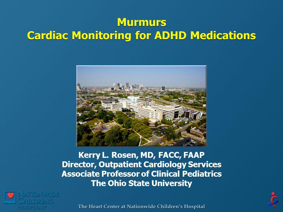 Murmurs Cardiac Monitoring for ADHD Medications