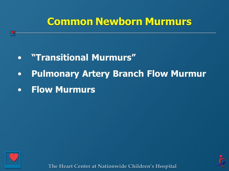 Common Newborn Murmurs