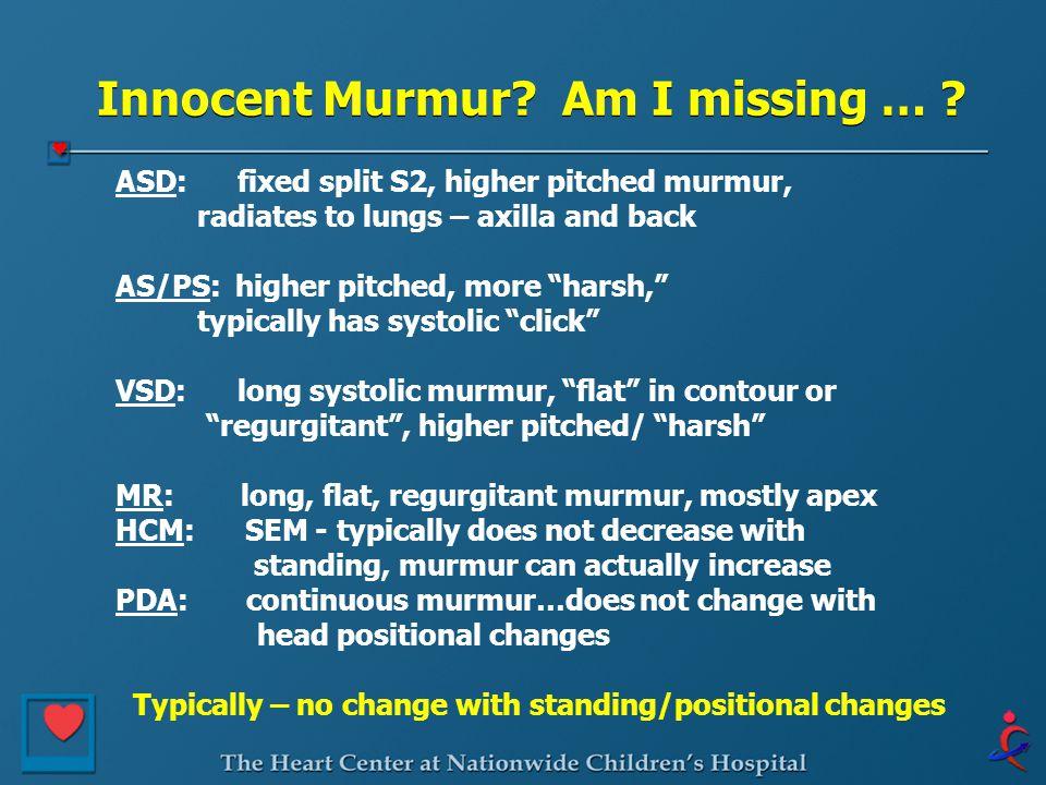 Innocent Murmur Am I missing …
