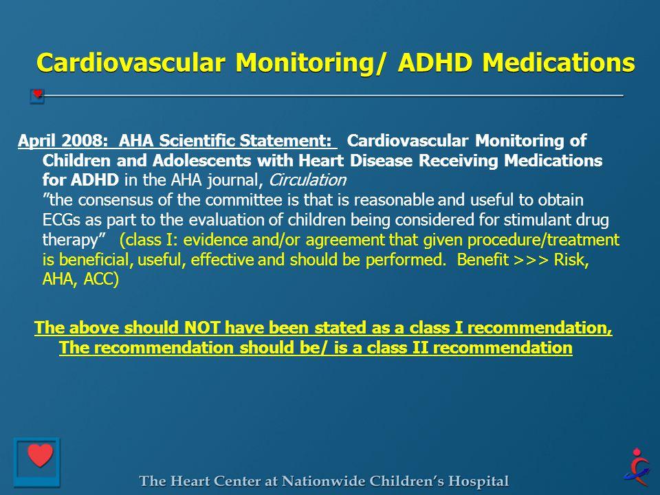 Cardiovascular Monitoring/ ADHD Medications
