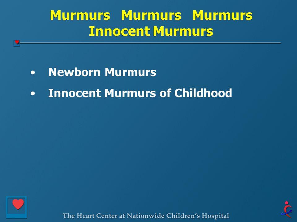 Murmurs Murmurs Murmurs Innocent Murmurs