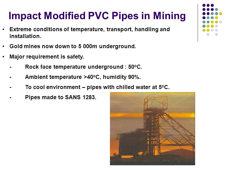Impact Modified PVC Pipes in Mining