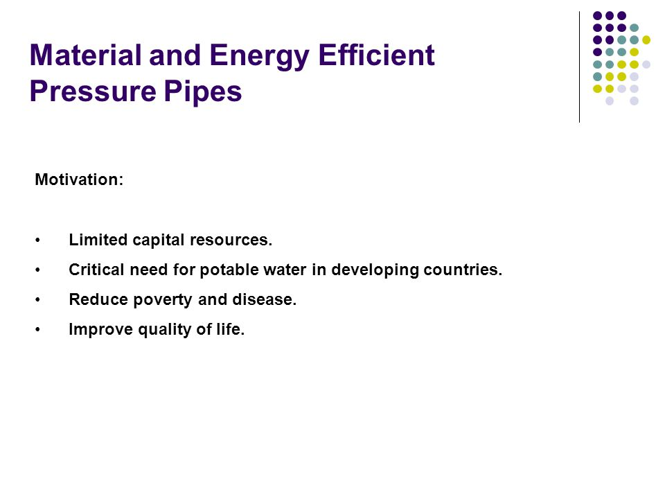 Material and Energy Efficient Pressure Pipes