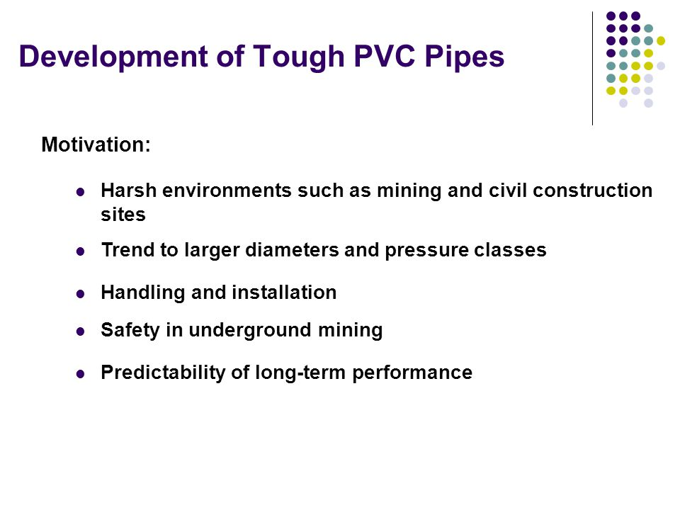Development of Tough PVC Pipes