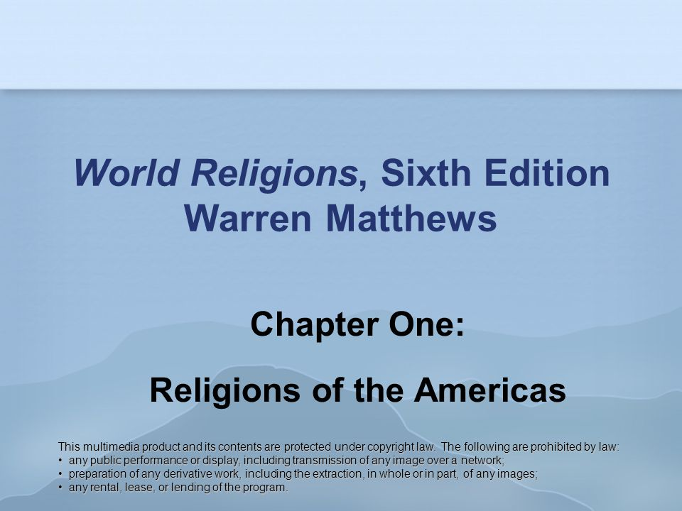World Religions, Sixth Edition Warren Matthews