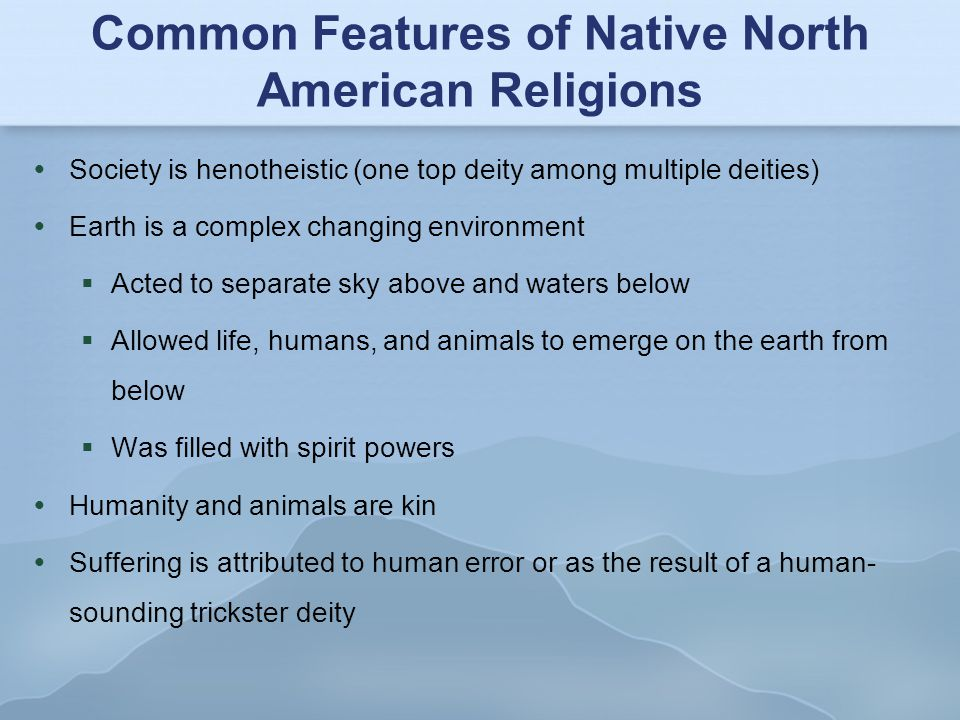 Common Features of Native North American Religions