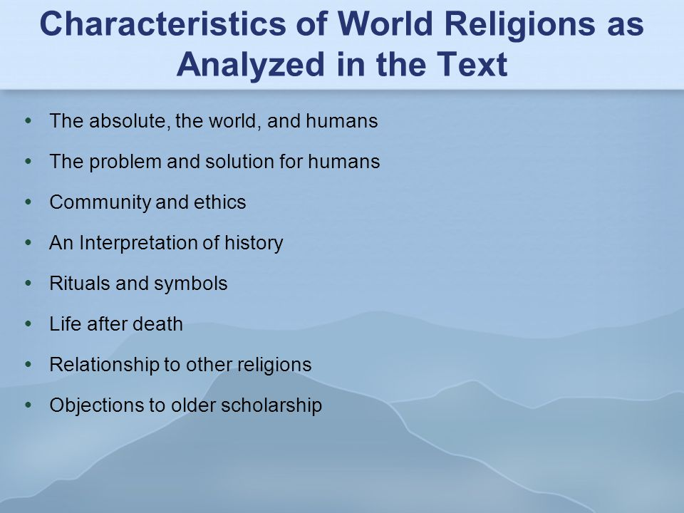 Characteristics of World Religions as Analyzed in the Text