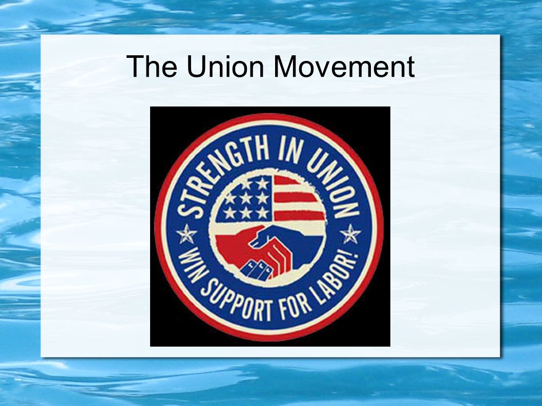 The Union Movement