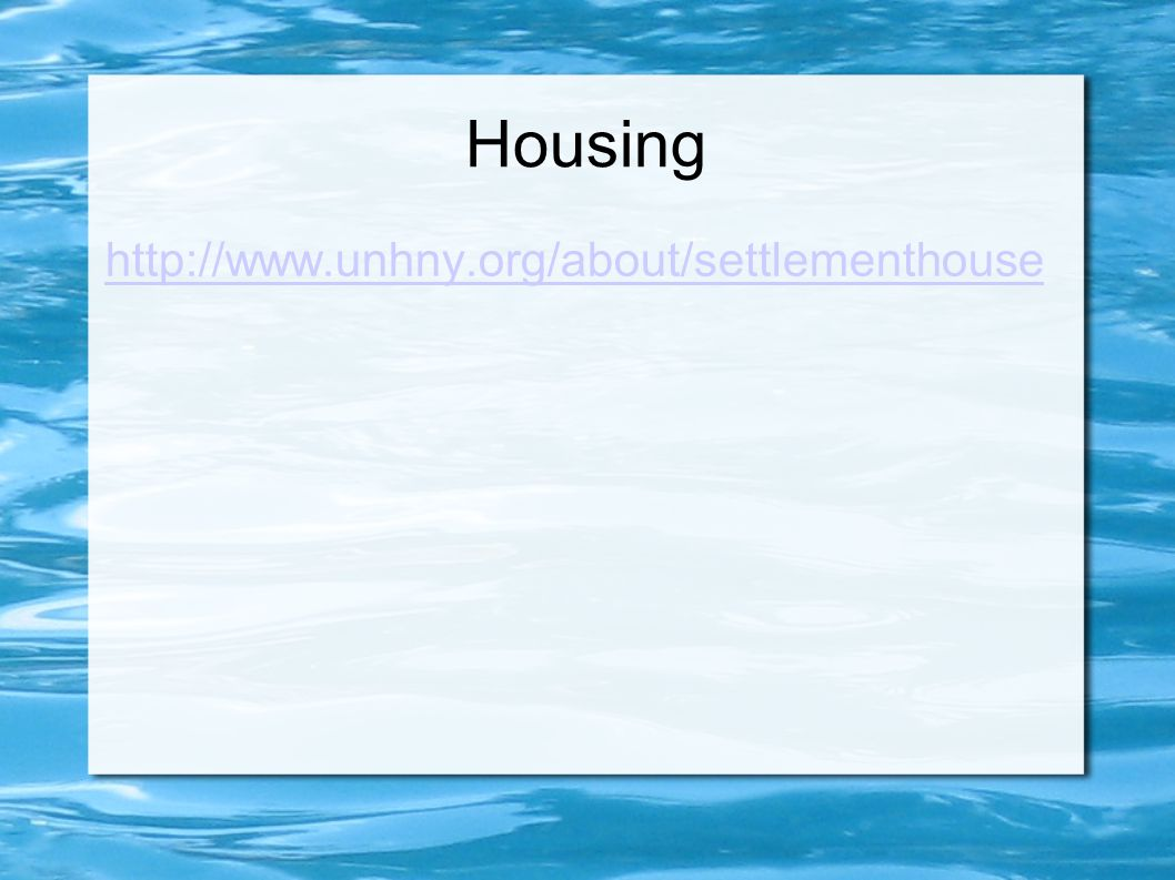 Housing http://www.unhny.org/about/settlementhouse
