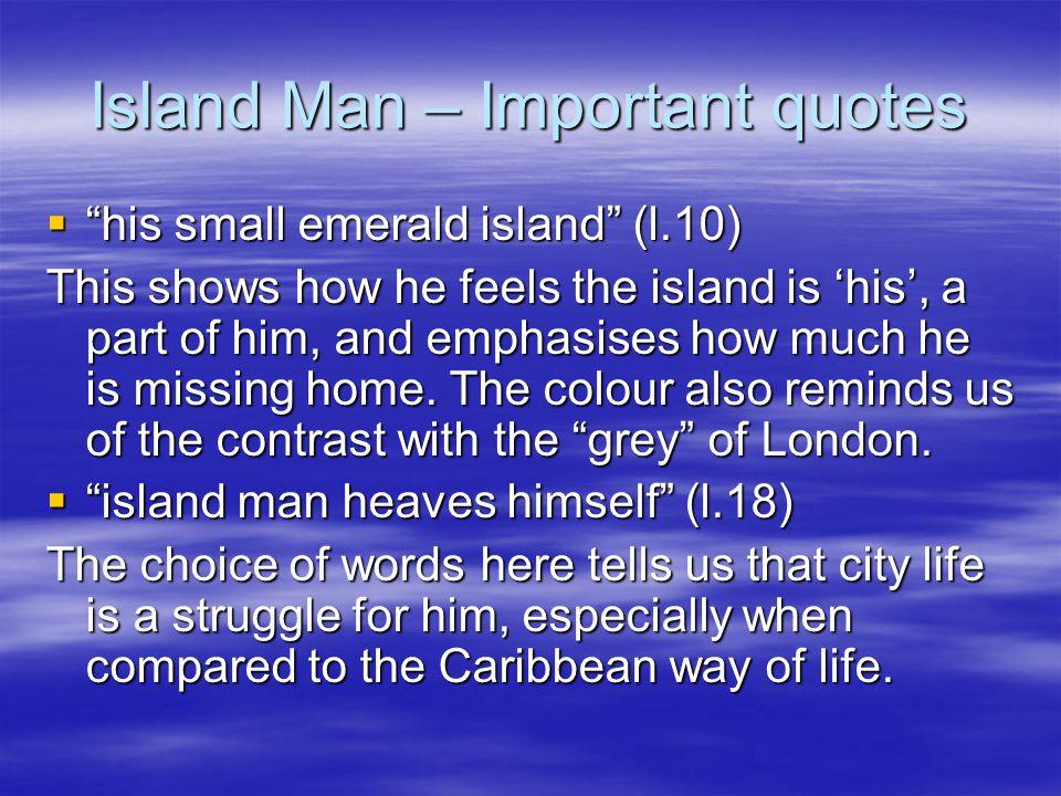 Island Man – Important quotes