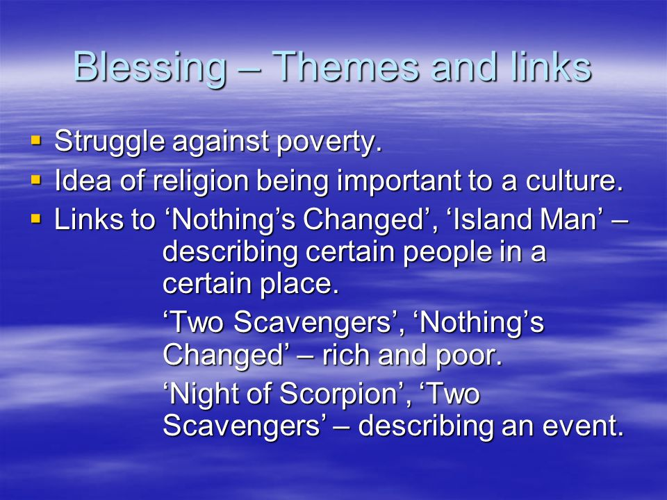 Blessing – Themes and links