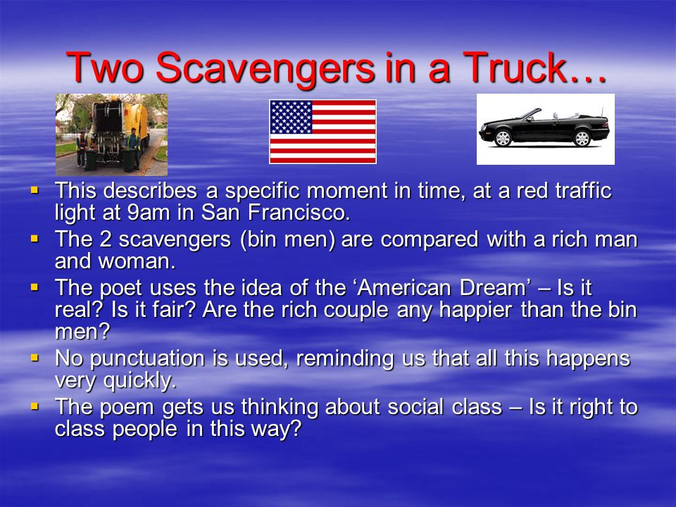 Two Scavengers in a Truck…