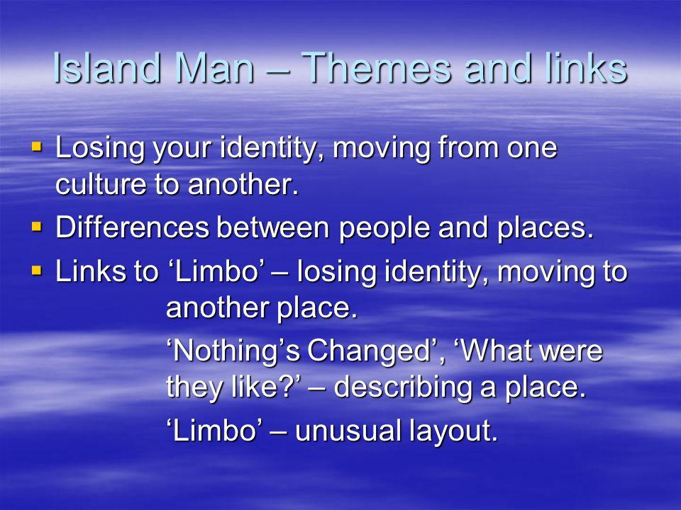 Island Man – Themes and links