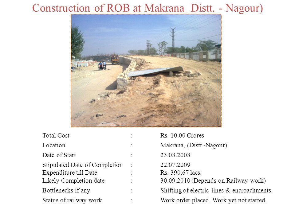 Construction of ROB at Makrana Distt. - Nagour)