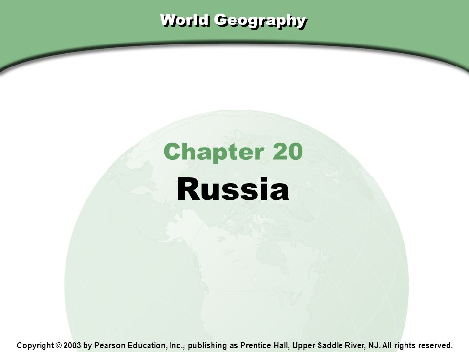 Russia Chapter 20 World Geography