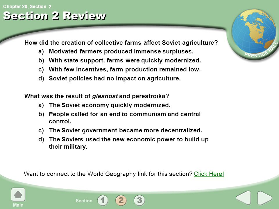 2 Section 2 Review. How did the creation of collective farms affect Soviet agriculture a) Motivated farmers produced immense surpluses.