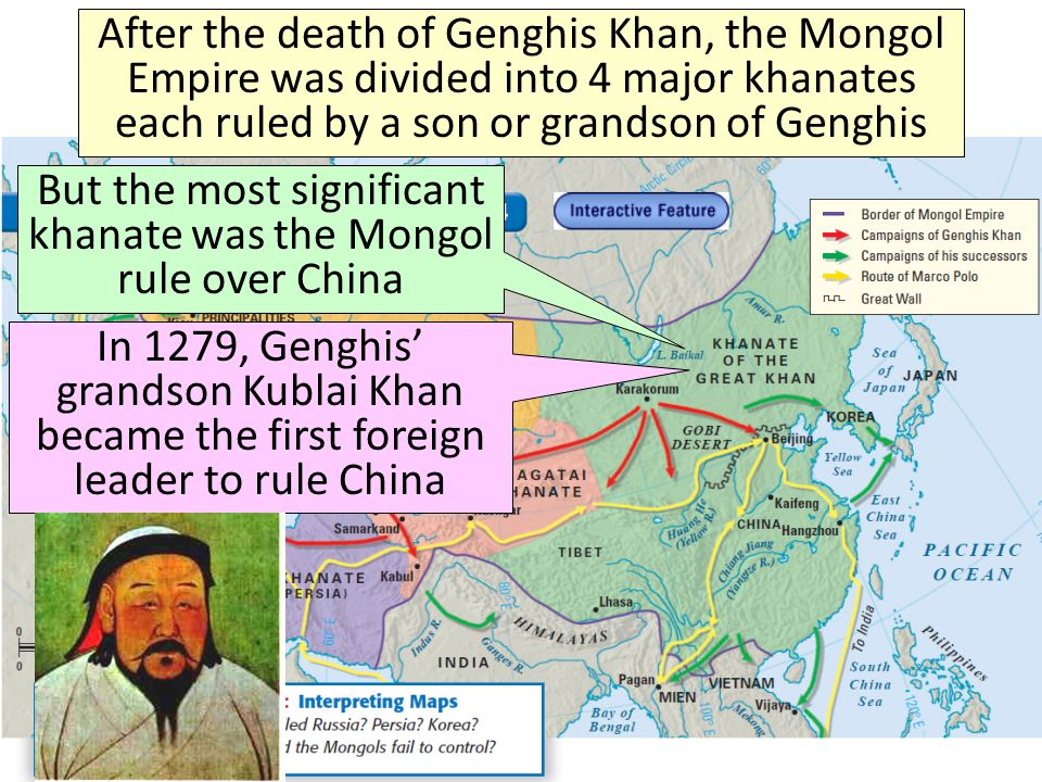 But the most significant khanate was the Mongol rule over China