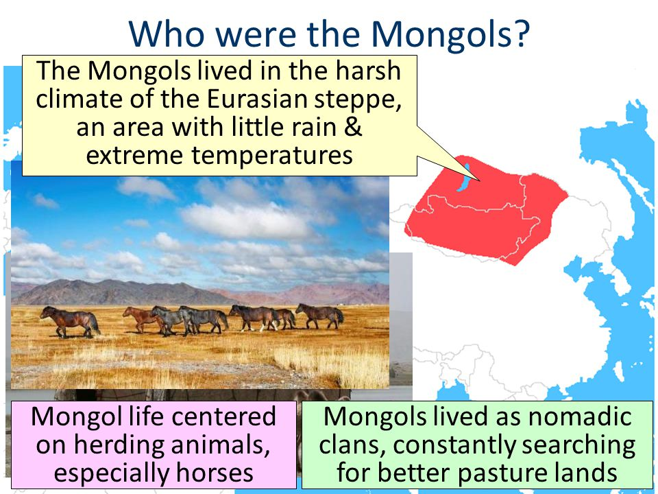Mongol life centered on herding animals, especially horses