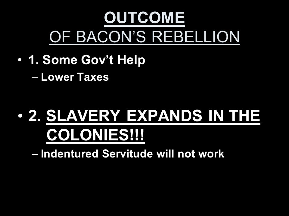 OUTCOME OF BACON'S REBELLION