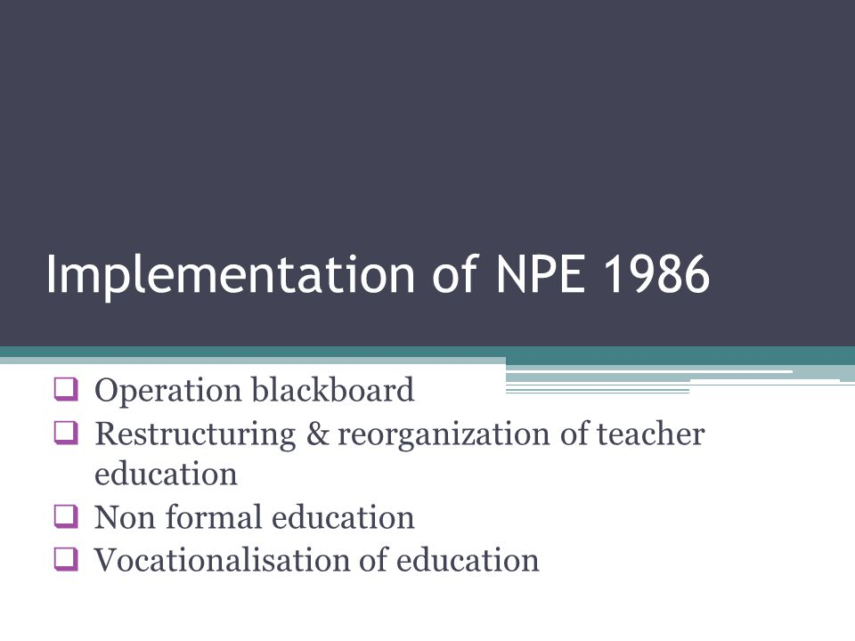 Implementation of NPE 1986 Operation blackboard