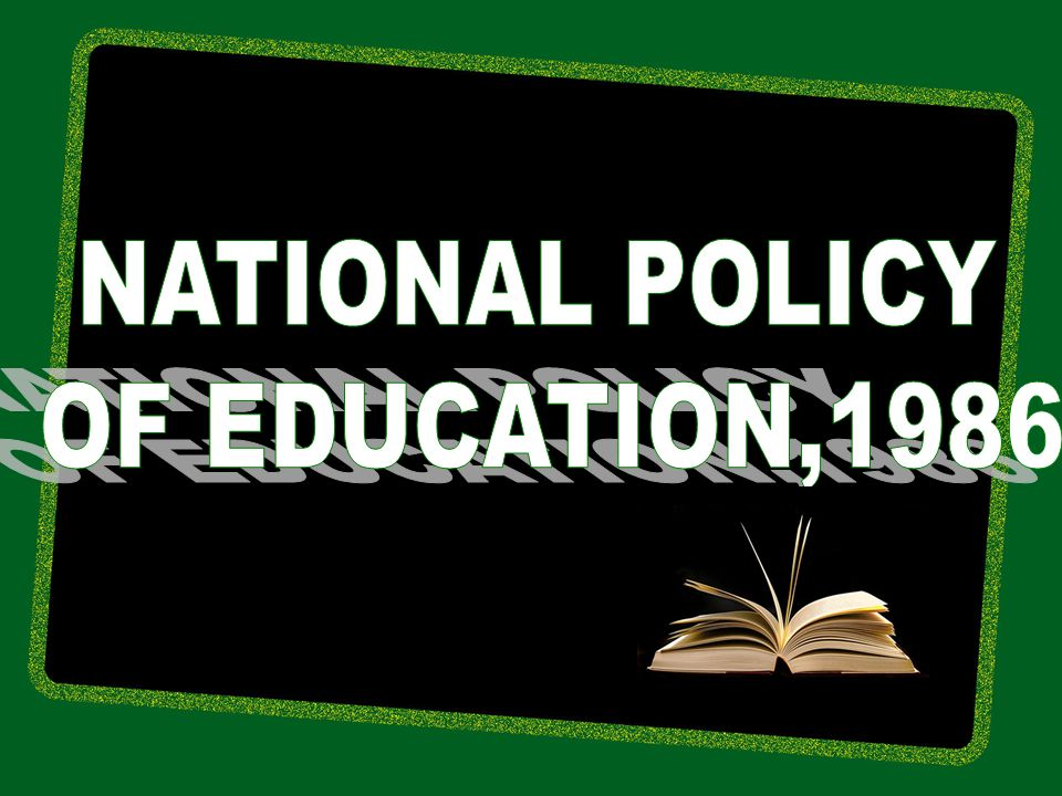 NATIONAL POLICY OF EDUCATION,1986