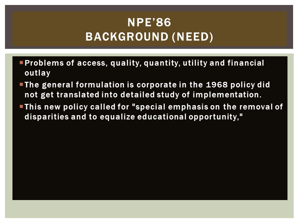 NPE'86 BACKGROUND (NEED)
