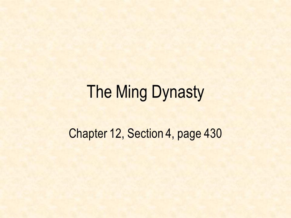 The Ming Dynasty Chapter 12, Section 4, page 430