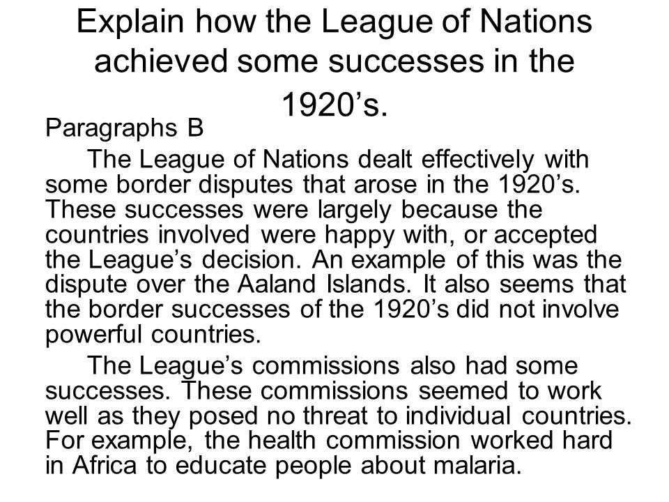 Explain how the League of Nations achieved some successes in the 1920's.