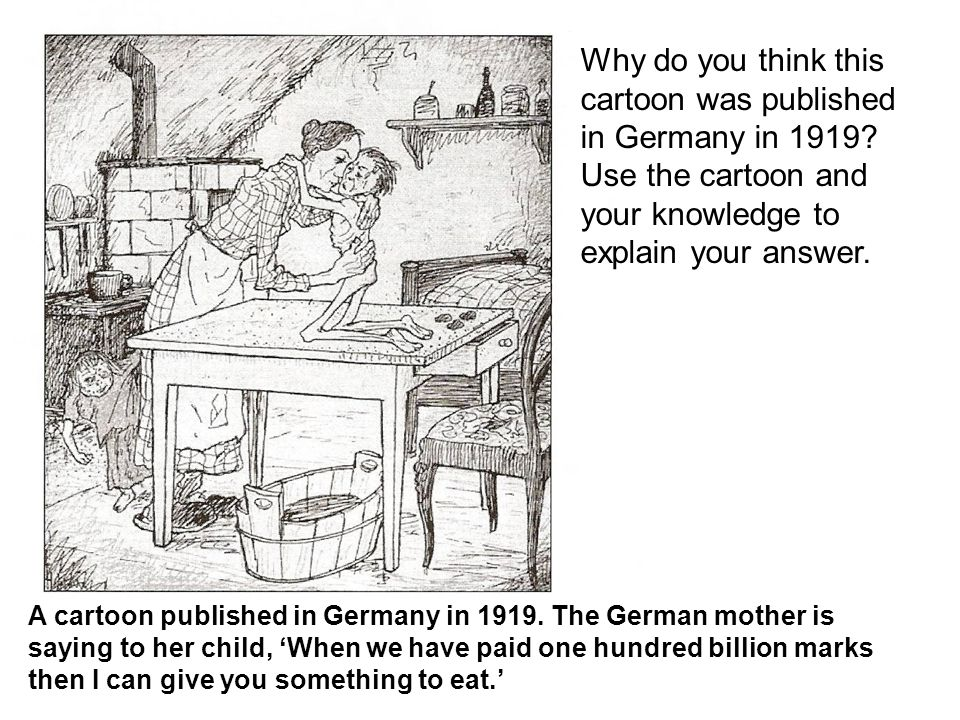Why do you think this cartoon was published in Germany in 1919