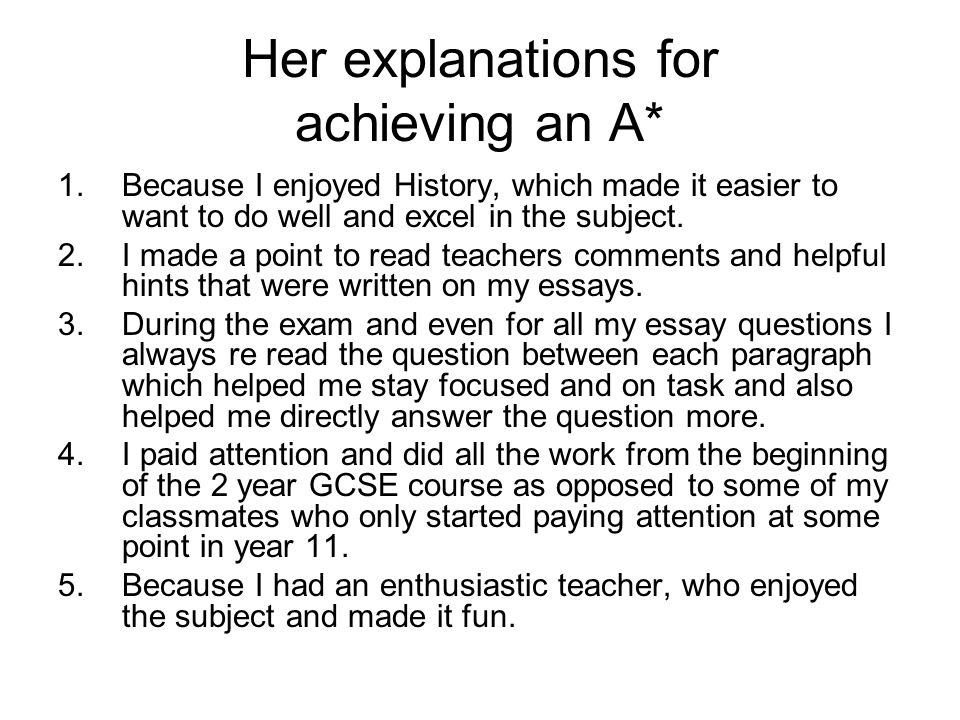 Her explanations for achieving an A*