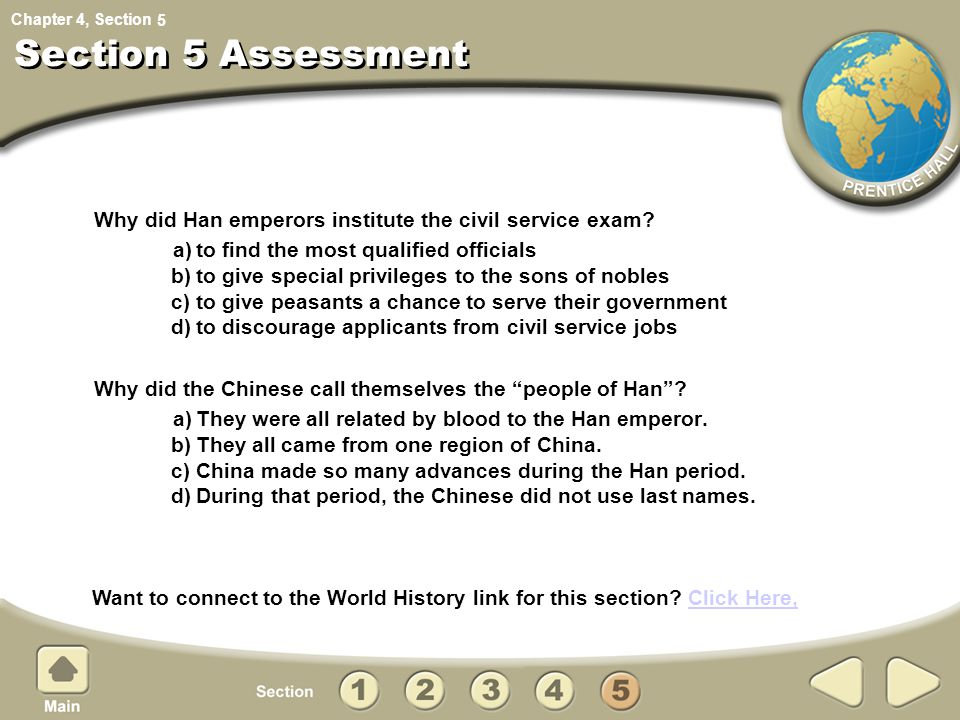 5 Section 5 Assessment. Why did Han emperors institute the civil service exam