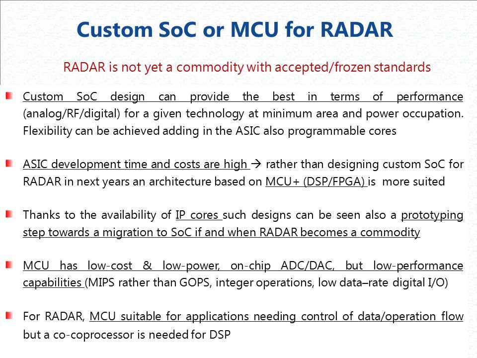 Custom SoC or MCU for RADAR