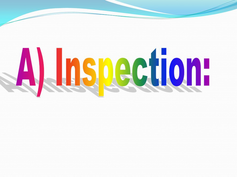 A) Inspection: