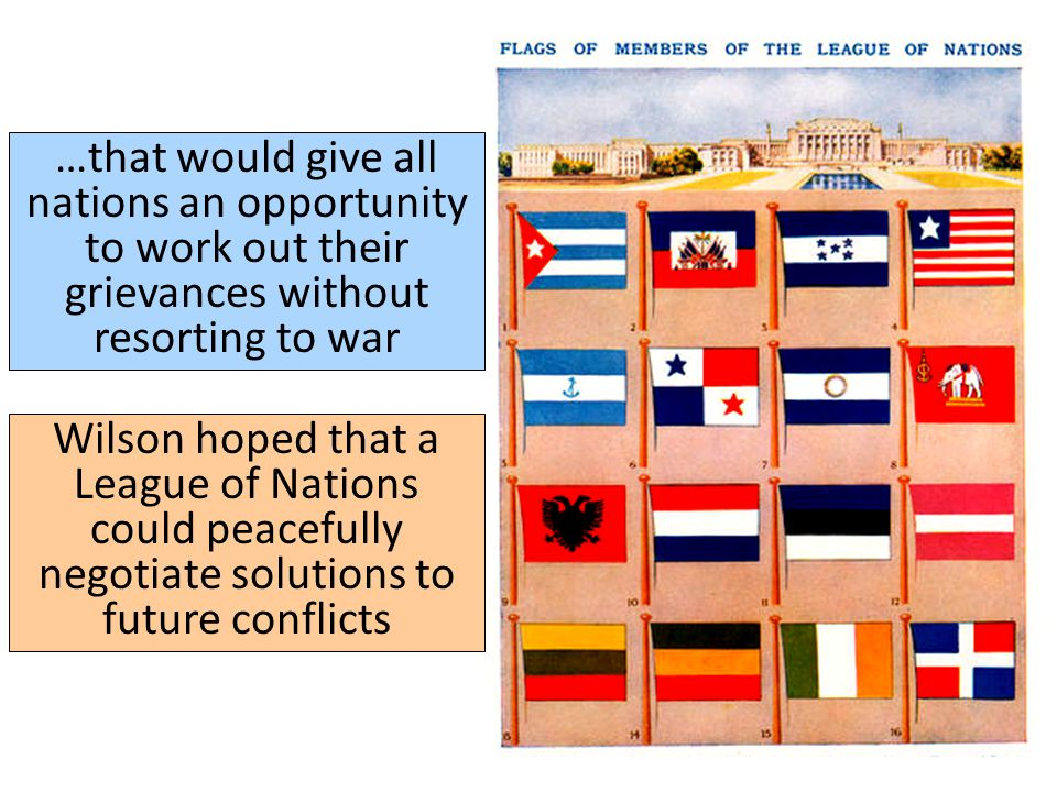 …that would give all nations an opportunity to work out their grievances without resorting to war
